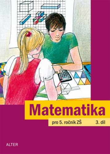 J. Justová: Matematika pro 5. ročník ZŠ 3.díl cena od 49 Kč