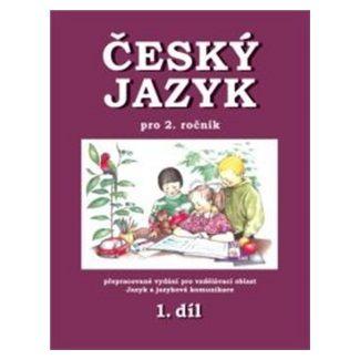 Hana Mikulenková: Český jazyk pro 2.r.ZŠ 1.díl cena od 41 Kč