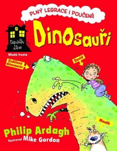 Philip Ardagh: Davidův dům: Dinosauři cena od 143 Kč