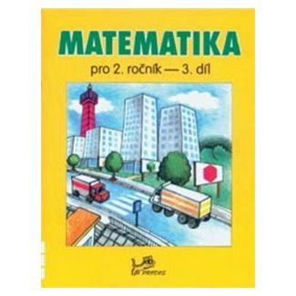 Hana Mikulenková, Josef Molnár: Matematika pro 2. ročník 3. díl cena od 39 Kč
