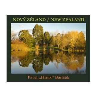 Pavel Hirax Baričák: Nový Zéland New Zealand cena od 182 Kč