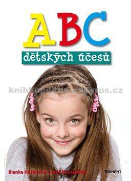 Blanka Hašková: ABC dětských účesů cena od 210 Kč