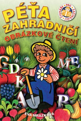 Eva Mrázková: Péťa zahradničí cena od 53 Kč