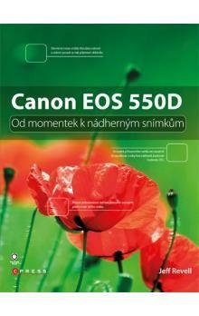 Jeff Revell: Canon EOS 550D cena od 337 Kč