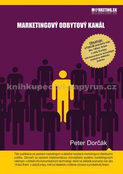 Peter Dorčák: Marketingový odbytový kanál cena od 191 Kč