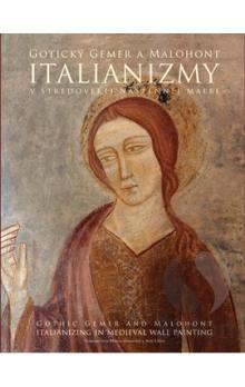 Tomáš Haviar, Vladimír Plekanec: Gotický Gemer a Malohont-Italianizmy v stredovej nástennej maľbe cena od 114 Kč
