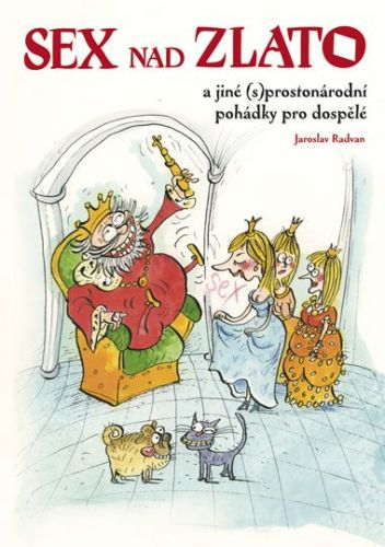 Jaroslav Radvan: Sex nad zlato cena od 124 Kč