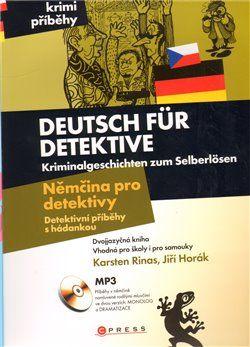 Jiří Horák: Deutsch für Detektive Němčina pro detektivy cena od 175 Kč
