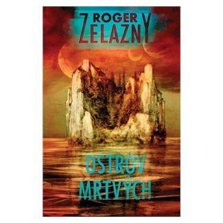 Roger Zelazny: Ostrov mrtvých cena od 105 Kč