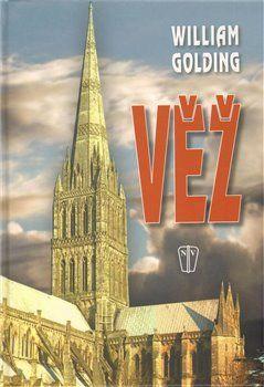 William Golding: Věž cena od 79 Kč