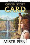 Orson Scott Card: Mistr písní cena od 0 Kč