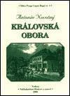 Antonín Novotný: Královská obora cena od 177 Kč