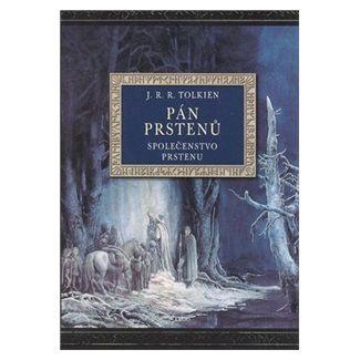 John Ronald Reuel Tolkien: Společenstvo prstenu (ilustrované vydání) cena od 259 Kč