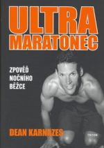 Dean Karnazes: Ultramaratonec cena od 228 Kč