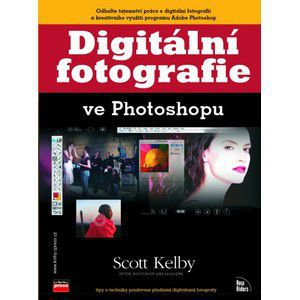 Computer Press Digitální fotografie ve Photoshopu cena od 0 Kč