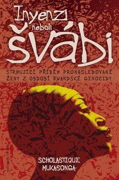 Scholastique Mukasonga: Inyenzi neboli Švábi cena od 196 Kč