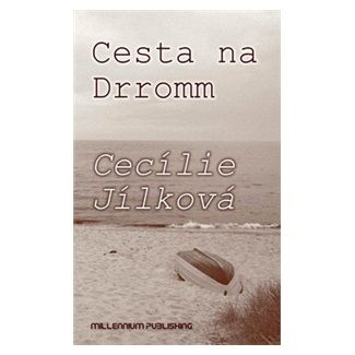 Cecílie Jílková: Cesta na Dromm cena od 178 Kč