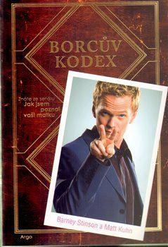 Barney Stinson, Matt Kuhn: Borcův kodex cena od 136 Kč