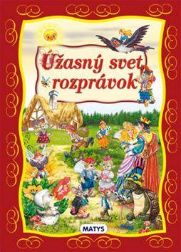 Galin Georgiev, Svetlana Knjazeva: Úžasný svet rozprávok cena od 206 Kč