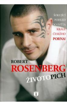 Robert Rosenberg: Robert Rosenberg - Životopich cena od 245 Kč