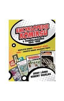 Robert Pavelka, Josef Ládek: Encyklopedie komiksu v Československu 1945 - 1989 cena od 135 Kč