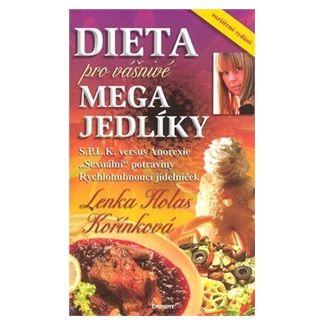 Lenka Kořínková: Dieta pro Vášnivé megajedlíky cena od 196 Kč
