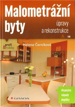 Helena Černíková: Malometrážní byty - Úpravy a rekonstrukce cena od 74 Kč