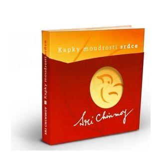 Sri Chinmoy: Kapky moudrosti srdce - Výběr ze stejnojmenné série dárkových karet, díly I.–III. cena od 134 Kč