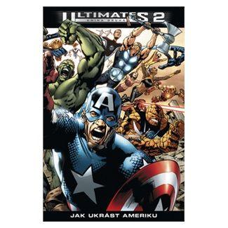 Mark Millar: Ultimates 2/2: Jak ukrást Ameriku cena od 338 Kč