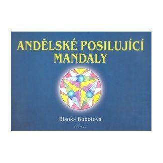 Blanka Bobotová: Andělské posilující mandaly cena od 138 Kč