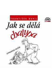 František Nepil: Jak se dělá chalupa CD cena od 152 Kč
