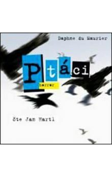 Daphne Du Maurier, Jan Hartl: Ptáci (horror) (čte Hartl J.) - CD cena od 108 Kč