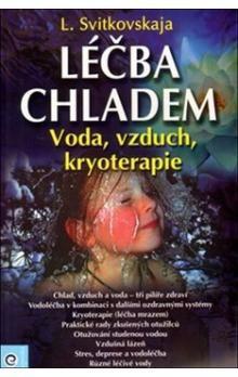 L. Svitkovskaja: Léčba chladem cena od 188 Kč
