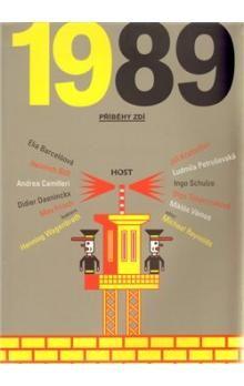 Různí autoři: 1989 - Příběhy zdí cena od 161 Kč