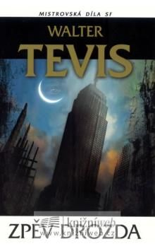 Walter Tevis: Zpěv drozda Mistrovská díla SF cena od 209 Kč