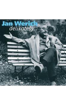Jan Werich: Jan Werich delikatesy (CD) cena od 152 Kč