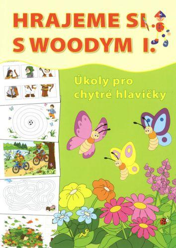 Woodyland Hrajeme si s Woodym I. - Úkoly pro chytré hlavičky cena od 119 Kč