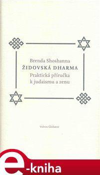 Brenda Shoshanna: Židovská dharma cena od 149 Kč