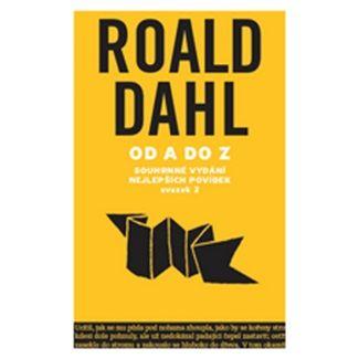Roald Dahl: Od A do Z : svazek 1 cena od 155 Kč