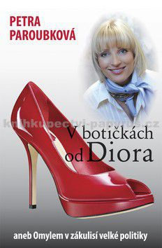 Petra Paroubková: V botičkách od Diora cena od 105 Kč