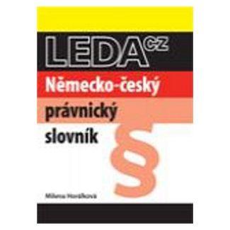 Horálková Milena: Německo-český právnický slovník - 2. vydání cena od 326 Kč