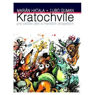 Marián Hatala, Ľubo Guman: Kratochvíle pre väčšie deti a menších dospelých cena od 154 Kč
