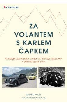 Zdeněk Vacek: Za volantem s Karlem Čapkem cena od 279 Kč