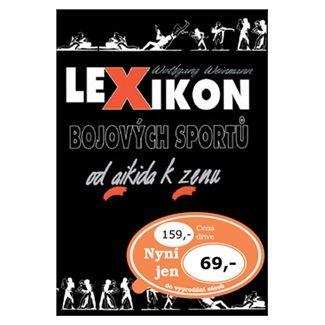 Wolfgang Weinmann: Lexikon bojových sportů od aikida k zenu - 3. vydání cena od 44 Kč