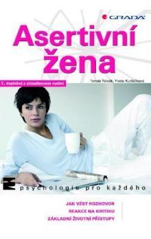 Yveta Kudláčková: Asertivní žena cena od 157 Kč