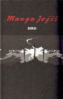 Siku: Manga Ježíš cena od 292 Kč