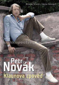 Miroslav Graclík, Václav Nekvapil: Petr Novák cena od 0 Kč