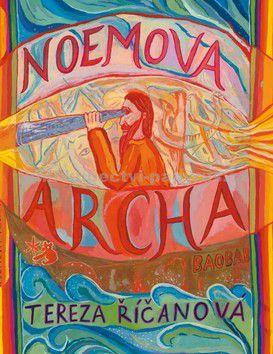 Tereza Říčanová: Noemova archa cena od 157 Kč
