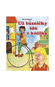 Ondrej Nagaj, Igor Cvacho: Už básničky idú z knižky cena od 102 Kč