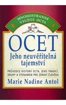 Marie Nadine Antol: Ocet - Jeho neuvěřitelné tajemství cena od 107 Kč